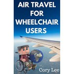 Air Travel for Wheelchair Users book