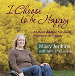 I Choose to Be Happy Book
