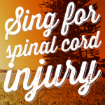Sing For Spinal Cord Injury