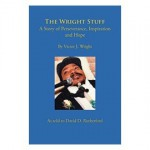 The Wright Stuff by Victor J. Wright and David Rutherford